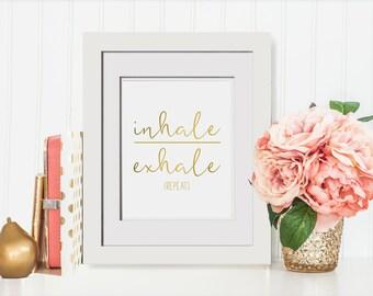 Inhale Exhale Repeat Foil Print|Yoga Studio Decor|Yoga Art For Home|Yoga Wall Print|Best Yoga Gifts|Just Breathe|Yoga Art For Bedroom|Studio