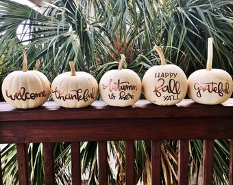 Hand lettered REAL white pumpkins!-SOLD OUT