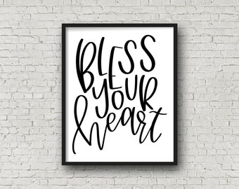 Bless Your Heart, Typography Print, Printable Art, Typography, Motivational Poster, Instant Download, Typography Poster, Inspirational Print