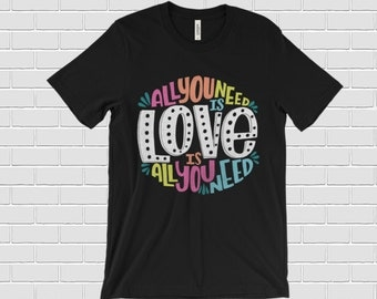 All You Need is Love Shirt. all you need is love t shirt. Valentine's day t-shirt. Valentines day shirt gift