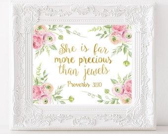 She is far more precious than jewels Proverbs 31 10 Bible verse art Baby Girl Nursery Scripture wall art Floral nursery art Girls Quote Art