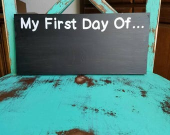 My first day of, blank chalkboard sign, reusable chalkboard sign, first day of school, first day of sports.