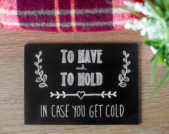 Wedding Chalkboard - Borrow a Blanket // Chalkboard Wedding Sign // Reception Sign // Wedding Sign - A5 MDF Real Sign