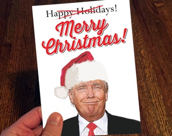 Donald Trump - Merry Christmas Card - Merry Christmas - Christmas Great Again - Happy Holidays - Funny Christmas Card