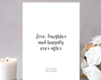Love, laughter and happily ever after, wedding / anniversary gift, A4 typography print, hand lettered modern calligraphy, personalised, UK