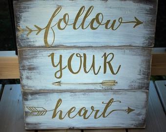 Follow Your Heart Sign With Arrow