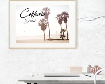 CALIFORNIA DREAMING photography typography wall art print
