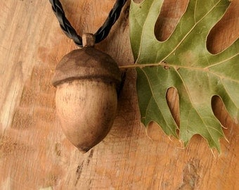 Hand carved wooden acorn pendant Happy, Wild and Crafty