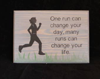 Running Wood Sign...One Run Can change your day