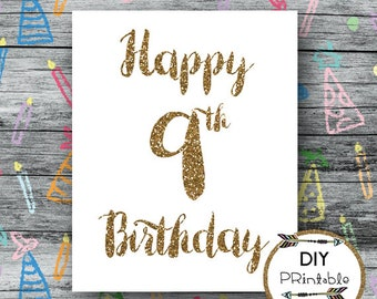 Happy 9th birthday PRINTABLE, printable happy 9th birthday sign, printable 9th birthday sign, 9th birthday, 9th party, INSTANT DOWNLOAD