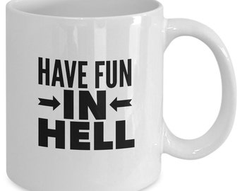 The BOOK of MORMON MUSICAL Inspired Mug - Have Fun In Hell - Broadway Fan Gift - 11 oz white coffee tea cup