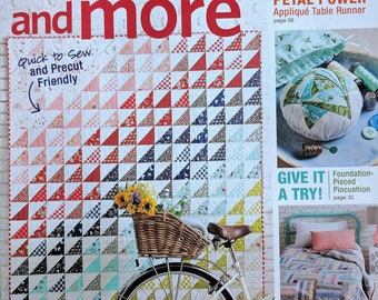 QUILTS and MORE Magazine Summer 2017 - Foundation Piecing & more!