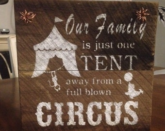 Rustic Farmhouse Barnwood Circus/Family Sign
