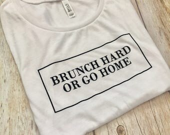 Brunch Hard or Go Home White Muscle Tee with Black Glitter - ON SALE - Sunday Funday - Sunday Brunch - Brunch Tee - Breakfast Tee
