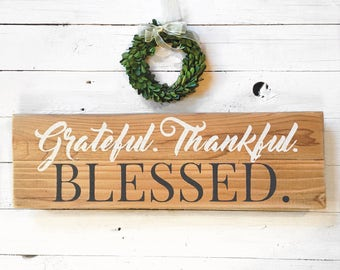 Grateful, Thankful, Blessed Sign | Wood sign with blessing | Farmhouse Style Wall Decor | Painted Wood Sign | Reclaimed Wood | Wooden sign