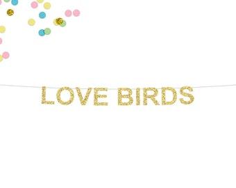 Love Birds Glitter Banner | Wedding Banner | Bridal Shower | Wedding Photo Prop | Wedding Sign | Wedding Love Birds Banner | Engagement