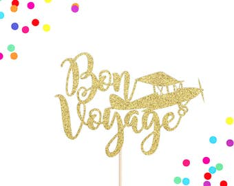 Bon Voyage Cake Topper | Goodbye Cake Topper | Travel Cake Topper | Bon Voyage Party Decor | Airplane | Retirement | Farewell Party Decor