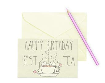 Happy Birthday Best Tea\\Card\\Digital File