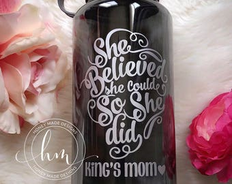 "Personalized ""She Believed She Could So She Did"" Water Bottle"