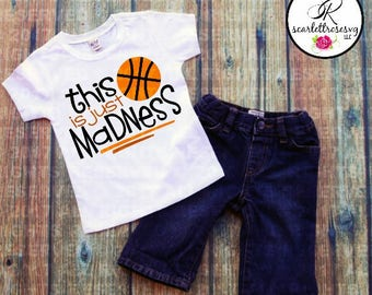 This Is Just Madness, Basketball T-shirt, Boys Basketball Shirts, Sports Shirt, Toddler T-Shirt, Kids T-Shirt, Boy Basketball Shirt, Boy Tee