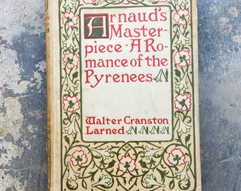 Arnaud's Masterpiece, A Romance of the Pyrenees, 1897 rare first-edition with Victorian calling card book mark