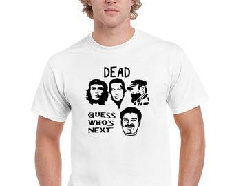Fidel Castro Dead T-shirt, Che Guevara T-shirt, Hugo Chavez T-shirt, Maduro is Next T-shirt