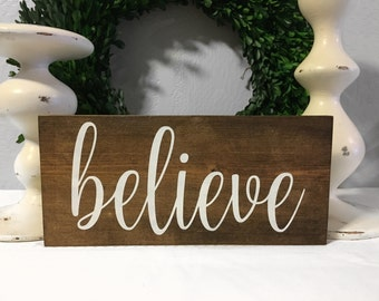 Believe Sign - Holiday Sign - Wood Sign - Christmas Sign - Believe