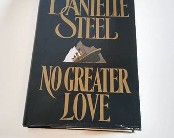 No Greater Love by Danielle Steel  Hardcover