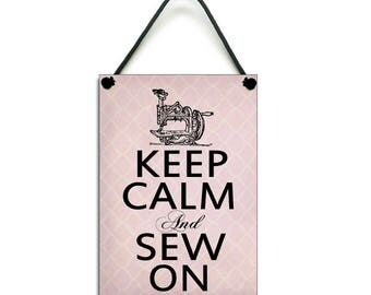 Handmade Wooden ' Keep Calm And Sew On ' Hanging Sign/Plaque 155