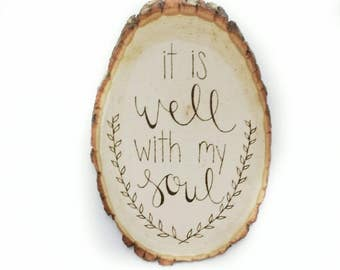 It Is Well With My Soul Sign   Inspirational Wood Sign   All Is Well With My Soul