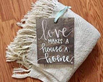 Love Makes a House a Home Wood Wall Hanging