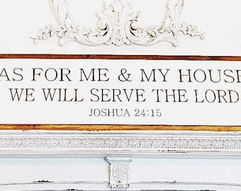 As For Me & My House We Will Serve The Lord Framed Sign