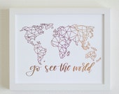 REAL GOLD FOIL Go See the World Print