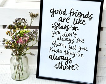Good friends are like stars print for a frame - home decor, wall art, inspiration, gift, decorative