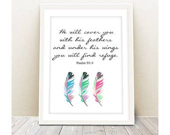 He Will Cover You With His Feathers And Under His Wings You Will Find Refuge Psalm 91:4 print printable inspirational quote wall art nursery