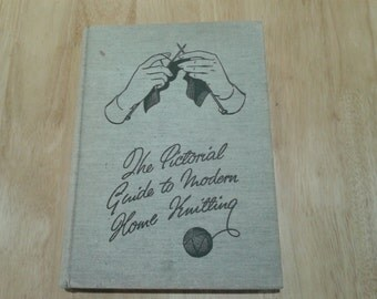 The pictorial guide to modern home knitting * Now reduced *