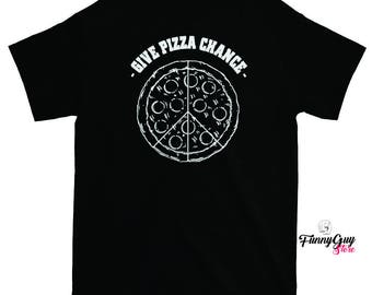 Funny Pizza Tee - Pizza - Pizza Lover Tee - Pizza Party Shirt - Funny Pizza T Shirt - Pizza Shirt - Pizza Shirts - Pizza Lovers Shirt