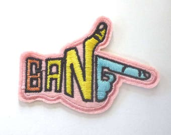 BANG Hand Shaped as a Gun Iron on Patch - H409