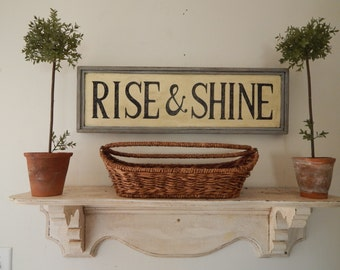 RISE & SHINE Sign vintage style sign, farmhouse signs, distressed signs,wood signs,  hand painted signs, kitchen signs, bedroom signs