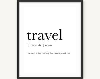 Travel Print, Travel Poster, Travel Definition, Poster Printable, Printable typography, Travel Gifts, Black & White, mid century wall art