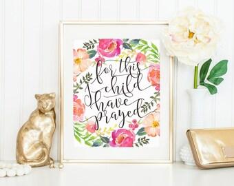 For this child I have prayed,1 samuel 1 27,baby shower gift,nursery decor,bible verse,nursery printable 1 samuel nursery art,#WA040