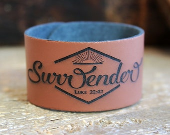Surrender/ Custom Jewlery/ Personalized Leather Cuff/Gift For Her/ Life Word/ Bracelet/ Inspirational Gift