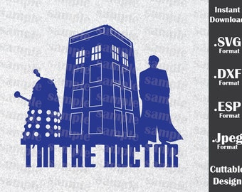 Doctor Who Inspired By I'm The Doctor Cutting Files in SVG, DXF, ESP and Jpeg Format for Cricut and Silhouette