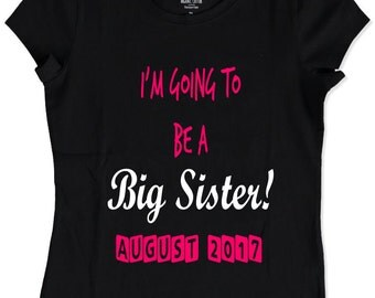 Sibling Birth announcement, vinyl printed cotton t shirt, big sister, big brother, custom, personalised Tee