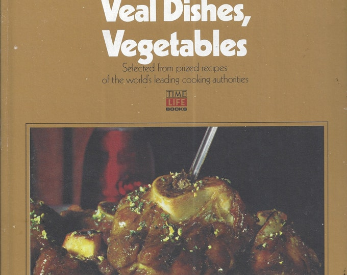 The TIME-LIFE Illustrated Library of Cooking Volume 10 (V)