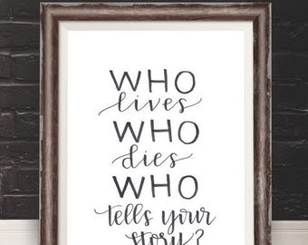 Hamilton Quote. Who Tells Your Story? Instant Download. Broadway Musical Lyrics. Hand Lettering.