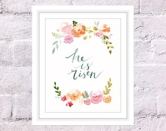 Inspirational Scripture Art Print, Watercolour Painting, He Is Risen Print, Easter Christian Quote, Handlettering Print, Brush Calligraphy
