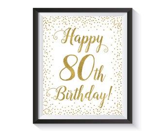Happy 80th Birthday sign, Gold confetti Birthday Party Decorations, 80 Birthday sign 80th Birthday gift, Printable 8x10 Birthday décor ideas