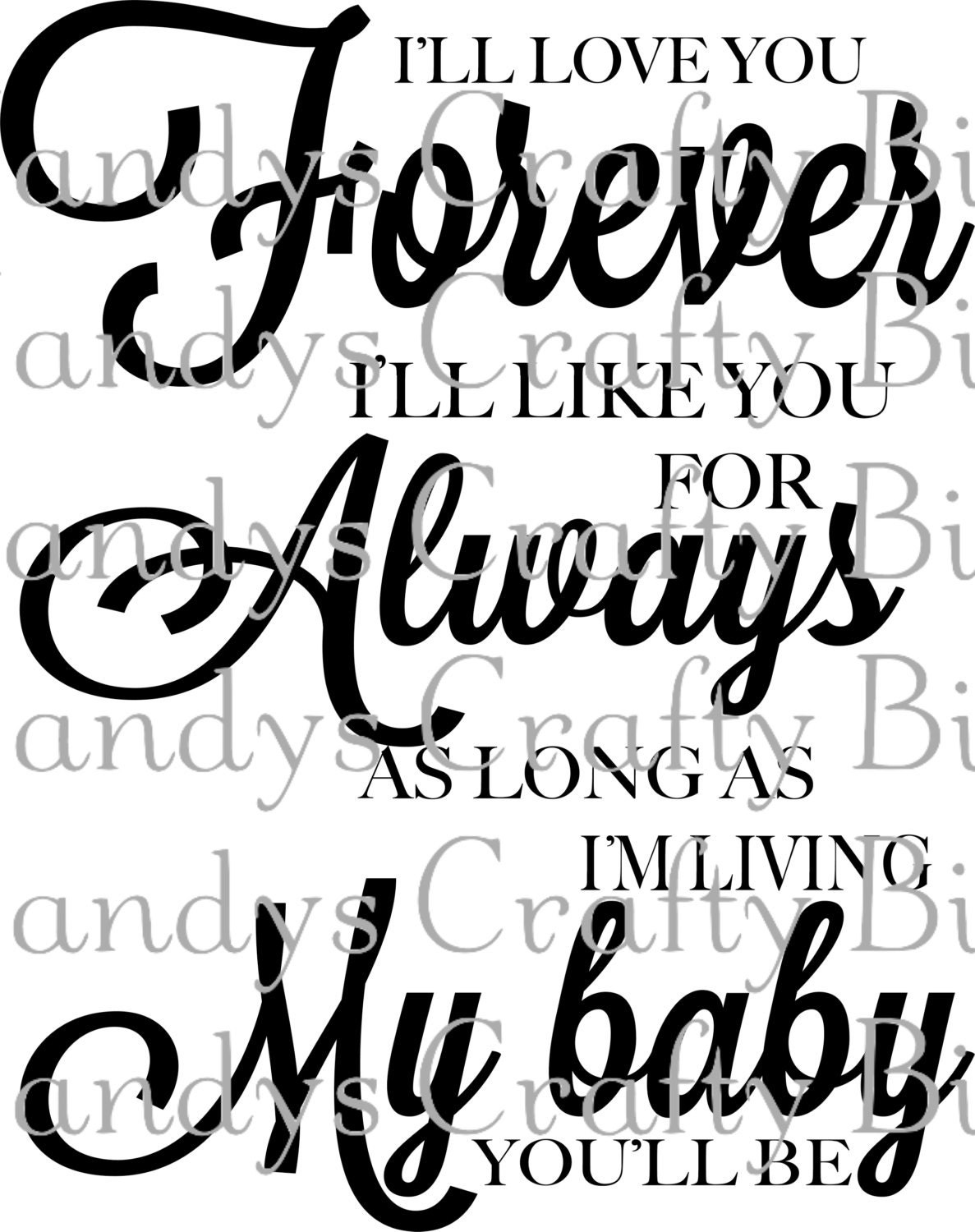 I Ll Love You Forever Quote Svg Love You Forever Quote From Mandyscraftybitsuk On Etsy Studio