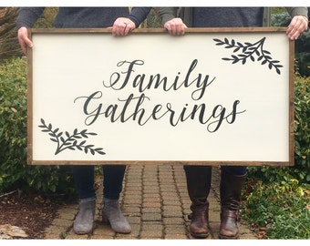 Family Gatherings   Wood Sign   Stained Wood Sign   Home Decor   Wall Decor   Home